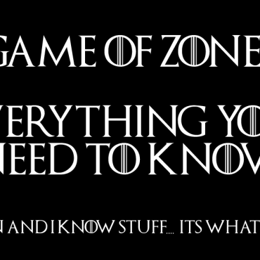 Game of Zones – Everything you Need to Know